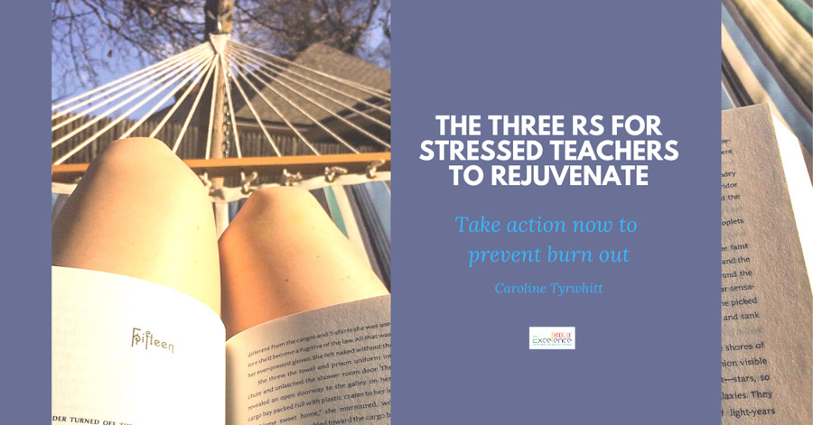 The Three Rs for Stressed Teachers to Rejuvenate Banner