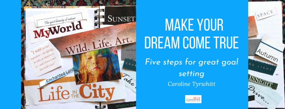 Make your dream come true blog